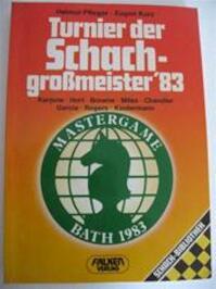 Turnier der Schachgrossmeister '83 - Helmut Pfleger, Eugen Kurz (ISBN 9783806807189)