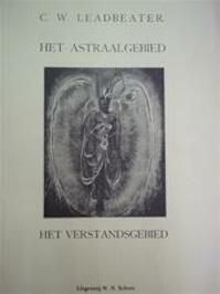 Het astraalgebied - Charles Webster Leadbeater (ISBN 9789063780098)