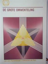 De grote omwenteling - Jan van Rijckenborgh, Catharose de Petri (ISBN 9789067320795)