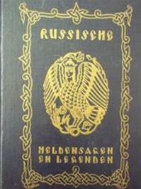 Russische Heldensagen en legenden - B. Raptschinsky