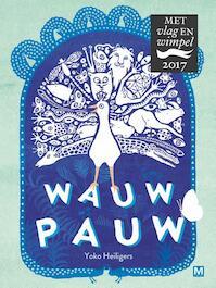 Wauw Pauw - Yoko Heiligers (ISBN 9789460682520)