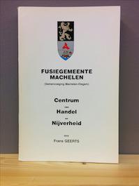 Fusiegemeente Machelen (samenvoeging Machelen - Diegem)Centrum van handel en nijverheid - Frans Geerts