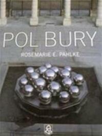 Pol Bury - Rosemarie E. Pahlke (ISBN 287193200x)