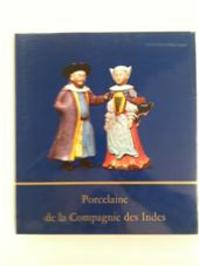 Porcelaine de la compagnie des Indes - Michel Beurdeley (ISBN 9782826401315)