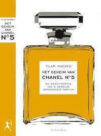 Het geheim van Chanel no 5 - Tilar J. Mazzeo (ISBN 9789047202141)