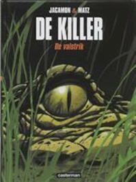 Killer Hc02. de valstrik - Luc Jacamon (ISBN 9789030380146)