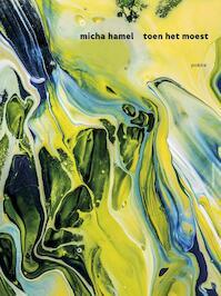 Toen het moest - Micha Hamel (ISBN 9789025451073)