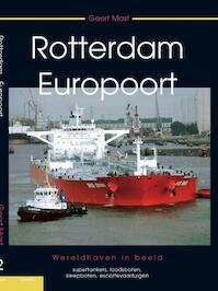 Rotterdam Europoort deel 2 - G.K> Mast (ISBN 9789086160426)