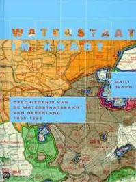 Waterstaat in kaart - M. Blauw (ISBN 9789053452233)