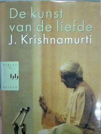 De kunst van de liefde - J. Krishnamurti (ISBN 9789058472878)