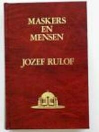Maskers en mensen - Jozef Rulof (ISBN 9789070554033)