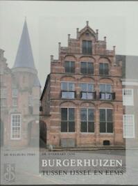 Burgerhuizen tussen yssel eems 1400-1850 - Jans (ISBN 9789060116500)