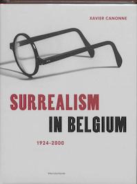 Surrealism in Belgium / 1924-2000 - Xavier Canonne (ISBN 9789061536628)