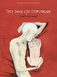 Toen David zijn stem verloor - Judith Vanistendael (ISBN 9789054923367)