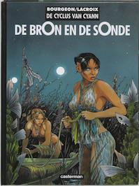 De bron en de sonde - Bourgeon, Lacroix, R. van de Weijer (ISBN 9789030385738)