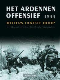Het Ardennen Offensief 1944 - R. Cross, Amp, Piet Hein Geurink (ISBN 9789044702125)