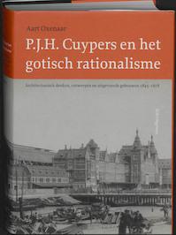 P.J.H. Cuypers en het gotisch rationalisme - Aart Oxenaar (ISBN 9789056626242)