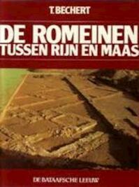 De Romeinen tussen Rijn en Maas - T. Bechert, Rob van Moppes (ISBN 9789067070027)