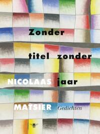 Zonder titel zonder jaar - Nicolaas Matsier, N. Matsier (ISBN 9789023472902)