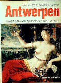 Antwerpen - Karel van Isacker, Amp, Raymond van Uytven (ISBN 9789061531616)