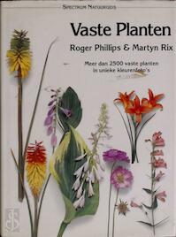 Vaste planten - Roger Phillips, Martyn Rix, Peter Barnes, Hans van Cuijlenborg, G. Fortgens, A.S. Mulder (ISBN 9789027427533)
