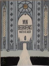 Mijn begrafenis - Maarten De Saeger (ISBN 9789461740168)