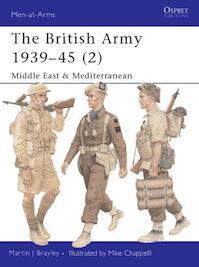 The British Army 1939-45 - 2 - Martin Brayley (ISBN 9781841762371)