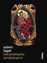 Het extatische landschap in - Edwin Fagel (ISBN 9789046823989)
