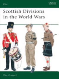 Scottish Units in the World Wars - Mike Chappell (ISBN 9781855324695)