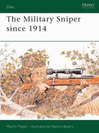 The Military Sniper Since 1914 - Martin Pegler (ISBN 9781841761411)