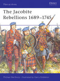 Jacobite Rebellions, 1689-1745 - Martin Michael ; Windrow Barthorp (ISBN 9780850454321)