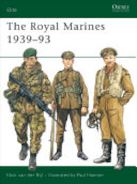 The Royal Marines 1939–93 - Nick van Der Bijl (ISBN 9781855323889)