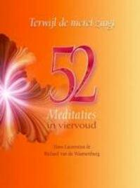 52 meditaties in 4-voud - H. Laurentius, R. van de Waarsenburg (ISBN 9789080734630)