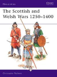 The Scottish and Welsh Wars - Christopher Rothero (ISBN 9780850455427)