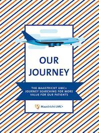 Our Journey - Maastricht UMC+ (ISBN 9789463012232)