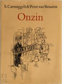 Onzin - Simon Johannes Carmiggelt, Peter van Straaten (ISBN 9789029510783)