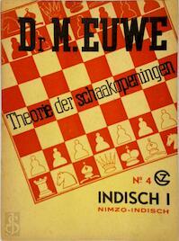 Theorie der schaakopeningen /4 - M. Euwe