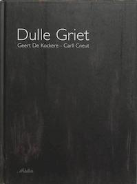 Dulle Griet - G. de Kockere (ISBN 9789058382900)