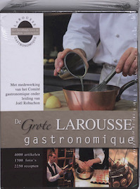 De Grote Larousse Gastronomique - J. Robuchon (ISBN 9789021530369)