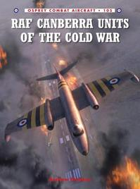 RAF Canberra Units of the Cold War - Andrew Brookes (ISBN 9781782004110)