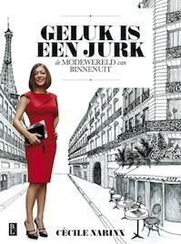 Geluk is een jurk - Cécile Narinx (ISBN 9789461560728)