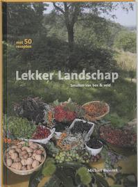 Lekker landschap - Michiel Bussink (ISBN 9789076661124)