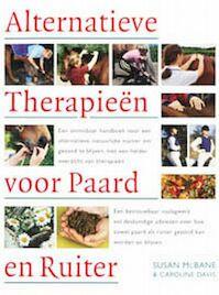 Alternatieve therapieen voor paard en ruiter - Susan Macbane, C. Davis (ISBN 9789059200913)