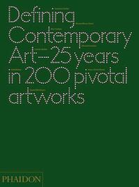 Defining Contemporary Art - Daniel Birnbaum (ISBN 9780714862095)