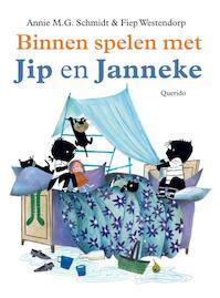 Binnen spelen met Jip en Janneke - Annie M.G. Schmidt (ISBN 9789045116877)