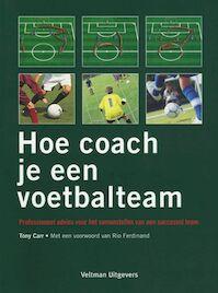 Hoe coach je een voetbalteam - T. Carr (ISBN 9789059205680)