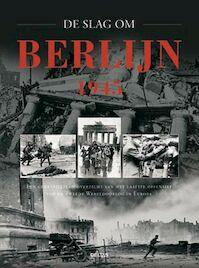 De slag om Berlijn 1945 - Karl Bahm (ISBN 9789044711561)