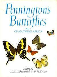 Pennington's Butterflies of Southern Africa - Ken Pennington, Douglas M. Kroon (ISBN 0949937487)