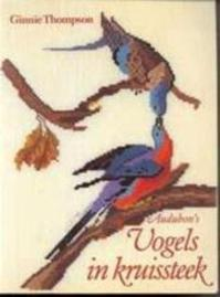 Audubon's Vogels in kruissteek - Ginnie Thompson (ISBN 9789023005476)