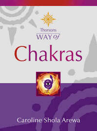 Way of Chakras - Caroline Arewa (ISBN 9780722540398)